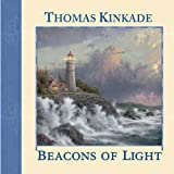 Beacons of Light, Thomas Kinkade, 0740742604