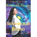Adventures of Saishorie~Grace: Sovereign Being Book #1