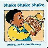 Shake Shake Shake: Family Celebration Board Books