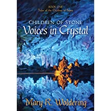 Voices in Crystal (Children of Stone Book 1)