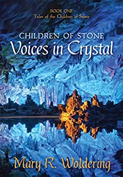 Voices in Crystal (Children of Stone Book 1) by [Woldering, Mary R.]