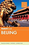 Fodor s Beijing (Full-color Travel Guide)