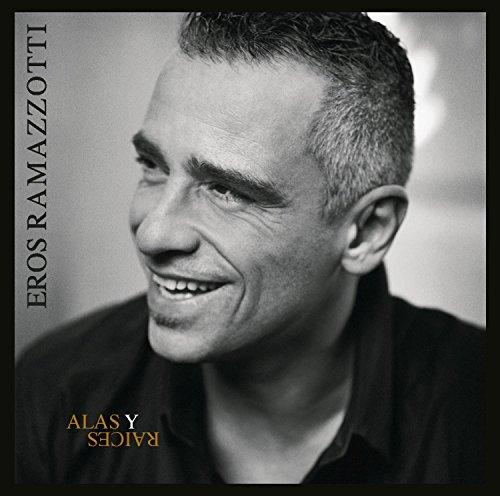 Eros Ramazzotti - Alas Y Raices - Zortam Music