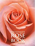 Amazon / Abrams Books: The Ultimate Rose Book New Expanded Edition (Stirling Macoboy)