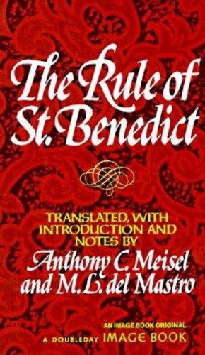 (The Rule of St. Benedict)