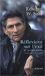 Réflexions sur l'exil : Et autres essais