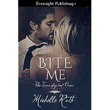 Bite Me (The Transfigured Ones Book 2)
