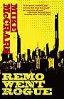 Remo Went Rogue (Remo Cobb Book 1)