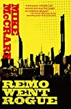 img - for Remo Went Rogue (Remo Cobb Book 1) book / textbook / text book