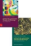 Lehrbuch der Systemischen Therapie und Beratung I und II, Arist von Schlippe and Jochen Schweitzer, 3525401973