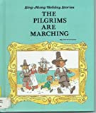 The pilgrims are marching (Sing-along holiday stories)