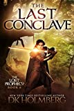 img - for The Last Conclave (The Lost Prophecy Book 6) book / textbook / text book