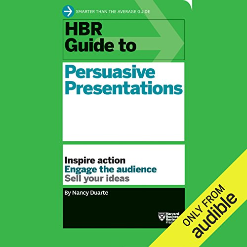 HBR Guide to Persuasive Presentations by Audible Studios