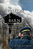 The Falcon in the Barn (Forest at the Edge) (Volume 4)