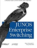 JUNOS Enterprise Switching, Harry Reynolds and Doug Marschke, 059615397X