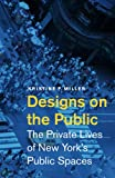 Designs on the Public, Kristine F. Miller, 0816649103