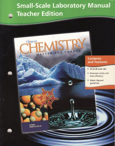 Small-Scale Laboratory Manual Teacher Edition Glencoe Chemistry Matter and Change