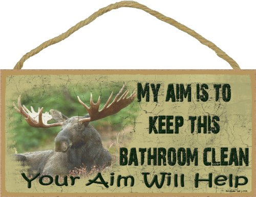 Blackwater Trading Moose My Aim Is to Keep This Bathroom Clean Your Aim Will Help Sign Plaque Rustic Lodge Hunting Man Cave Bath Decor 5