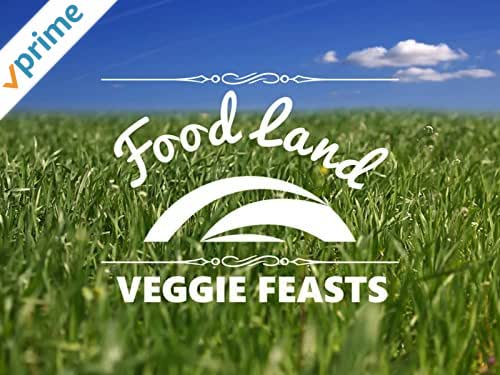 Clip: FoodLand - Veggie Feasts