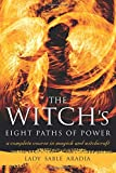 The Witch's Eight Paths of Power, Lady Sable Aradia, 1578635519