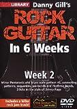 Danny Gill's Rock Guitar In 6 Weeks: Week 2 DVD