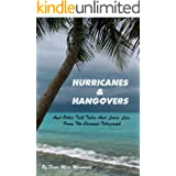 Hurricanes & Hangovers: And Other Tall Tales & Loose Lies From the Coconut Telegraph