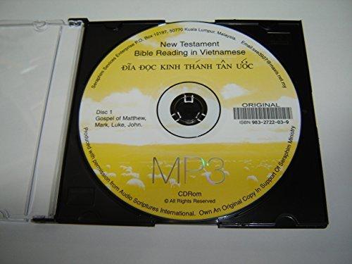 Read Online MP3 Audio Reading of Vietnamese Language New Testament Books: Matthew, Mark, Luke, John / The Vietnam Audio Gospels / CD-ROM / Dia Doc Kinh Thanh Tan Uoc ebook