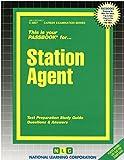 Station Agent(Passbooks) (Career Examination Passbooks)