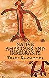 Native Americans and Immigrants, Terri Raymonds and Homeschool Homeschool Brew, 1500190950
