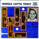 Whole Lotta Tony