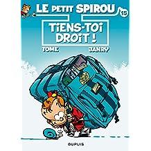 Spirou (Le Petit) 15  Tiens-toi droit