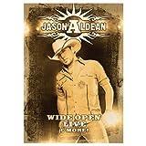 Jason Aldean: Wide Open Live and More by Jason Aldean