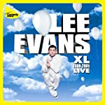 XL Tour Live | Lee Evans