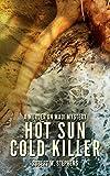 Hot Sun Cold Killer: A Murder on Maui Mystery offers