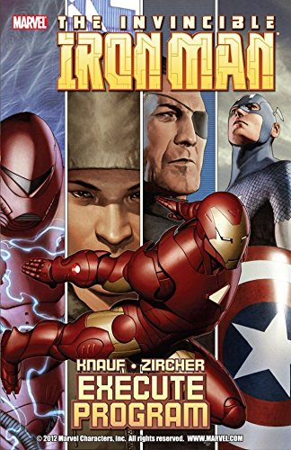 Iron Man: Execute Program: Execute Program v. 2 (Iron Man ()