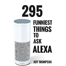 Alexa: Funniest Things To Ask Alexa