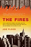 img - for The Fires: How a Computer Formula, Big Ideas, and the Best of Intentions Burned Down New York City--and Determined the Future of Cities book / textbook / text book