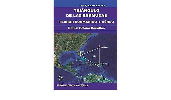 Amazon.com: Triángulo de las Bermudas. Terror submarino y aéreo (Spanish Edition) eBook: Daniel Solano Bacallao: Kindle Store