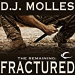 The Remaining: Fractured | D. J. Molles