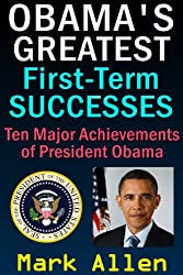 Obama's Greatest First-Term Successes
