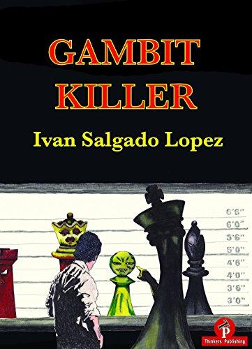 Gambit Killer - Ivan Lopez Salgado