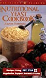 The Nutritional Yeast Cookbook: Recipes Using Red Star Vegetarian Support Formula: Recipes Featuring Red Star Vegetarian Support Formula Flakes