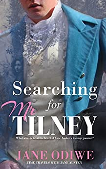 Searching for Mr Tilney (Time Travels with Jane Austen) by [Odiwe, Jane]