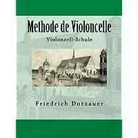 Methode de Violoncelle: Violonzell-Schule