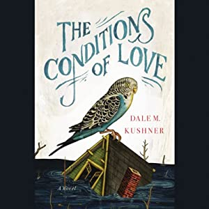 The Conditions of Love Audiobook