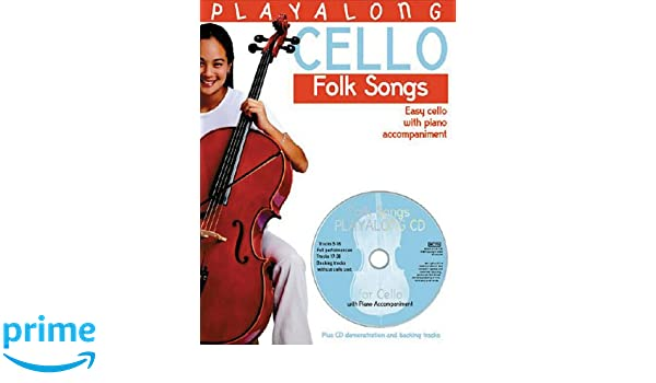 Amazon com: Playalong Cello - Folk Songs: Easy Cello with Piano