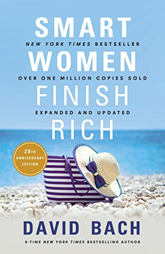 (Smart Women Finish Rich, Expanded and Updated)