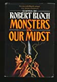 Monsters in Our Midst, , 0312850492