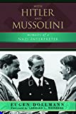 Image of With Hitler and Mussolini: Memoirs of a Nazi Interpreter