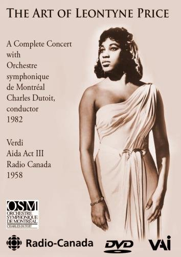 The Art of Leontyne Price / Aida Act III, Bell Telephone Hour Arias, Concert with Charles Dutoit and Montreal Symphony -